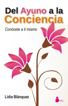 del_ayuno_a_la_consciencia_lidia_blanquez